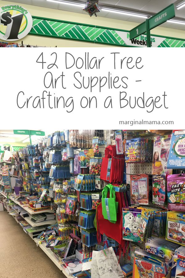 42 Dollar Tree Art Supplies - Crafting on a Budget | Marginal Mama